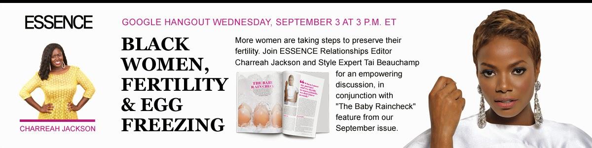 VIDEO: Black Women, Fertility & Eggs with Essence